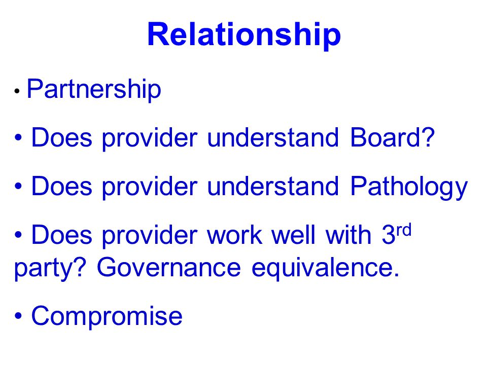 Relationship Does provider understand Board