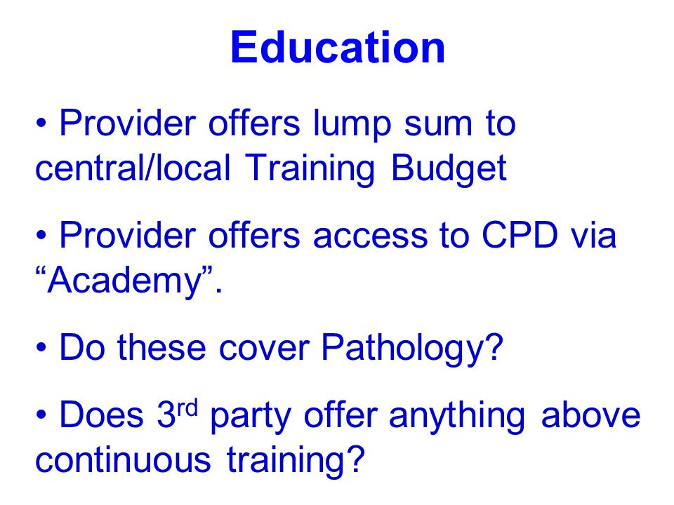 Education Provider offers lump sum to central/local Training Budget