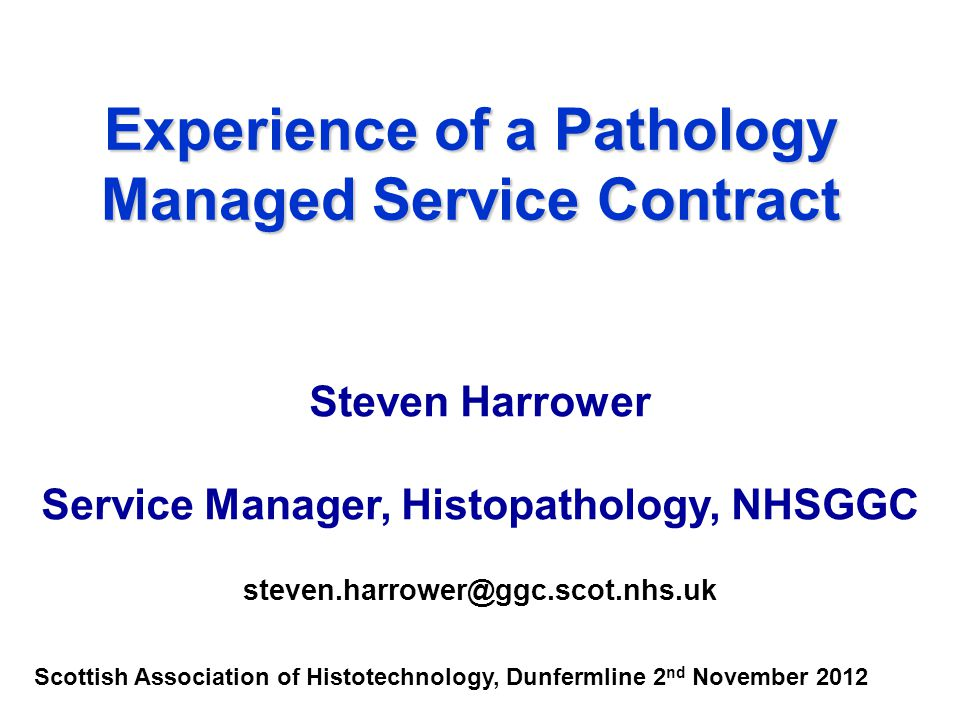 Experience of a Pathology Managed Service Contract