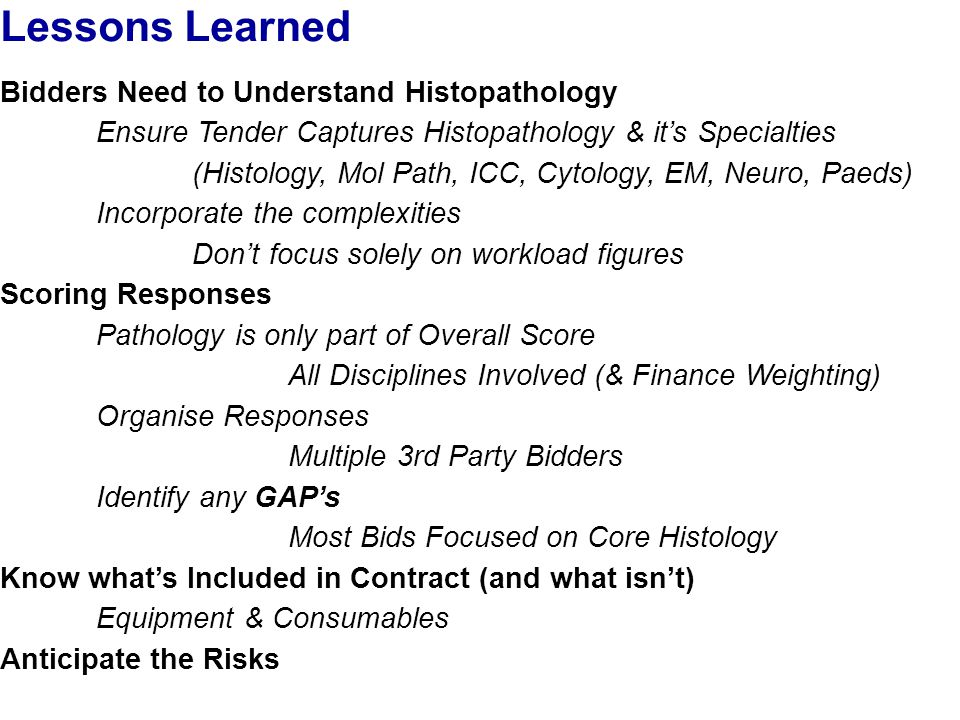Lessons Learned Bidders Need to Understand Histopathology