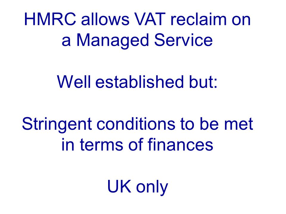 HMRC allows VAT reclaim on a Managed Service