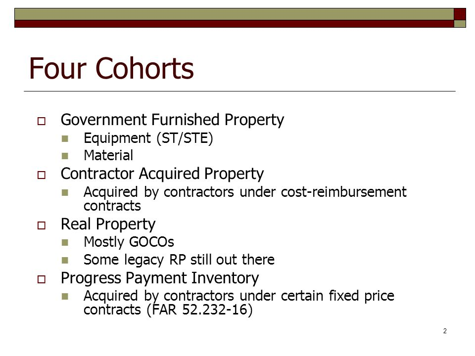 Four Cohorts Government Furnished Property