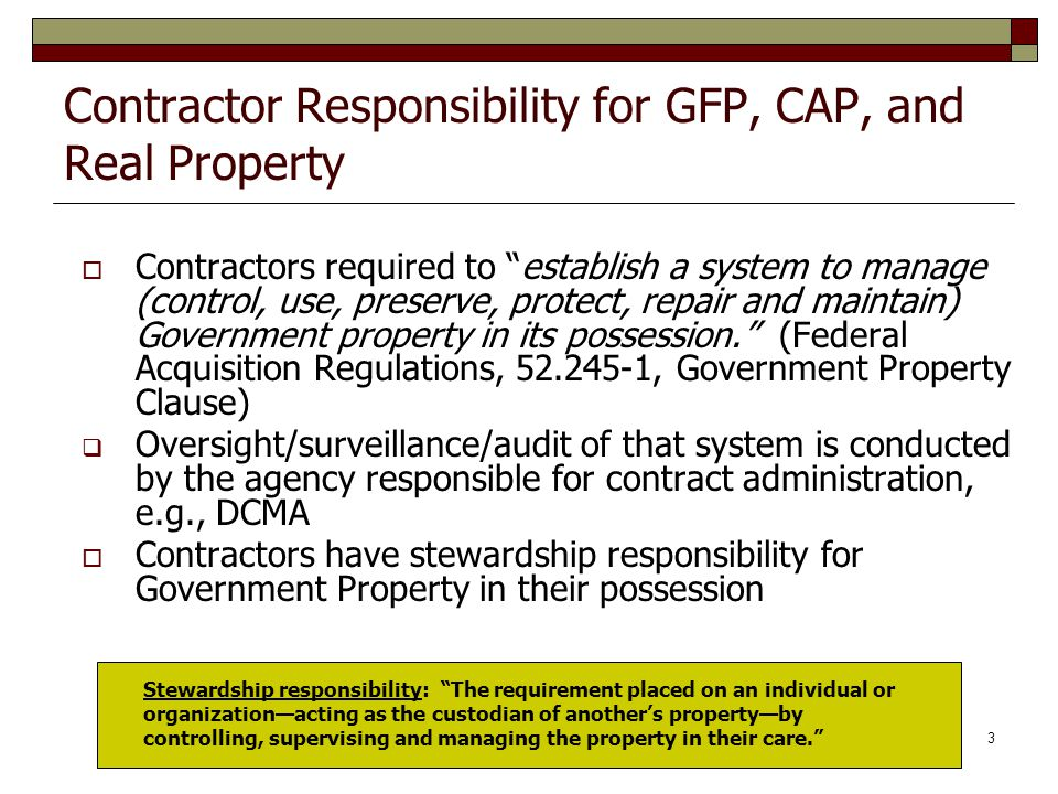 Contractor Responsibility for GFP, CAP, and Real Property