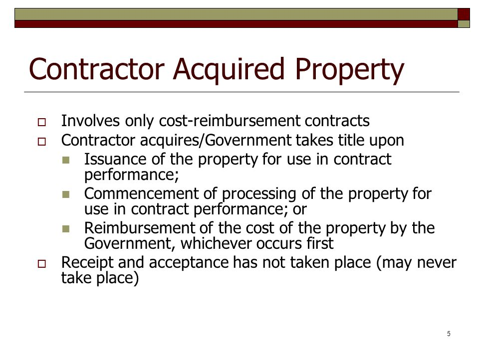 Contractor Acquired Property
