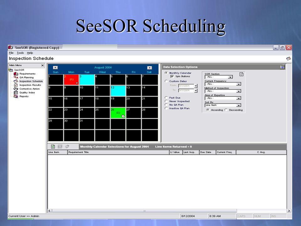 SeeSOR Scheduling Automated planning, scheduling and analysis of contract monitoring results.