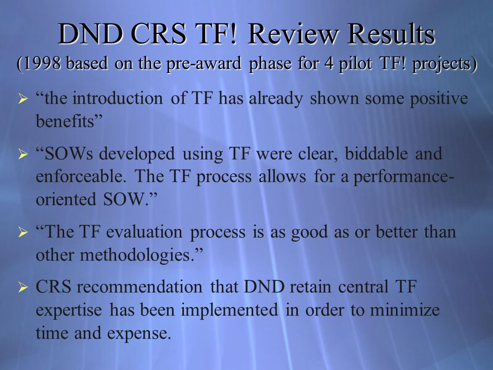 DND CRS TF! Review Results (1998 based on the pre-award phase for 4 pilot TF! projects)