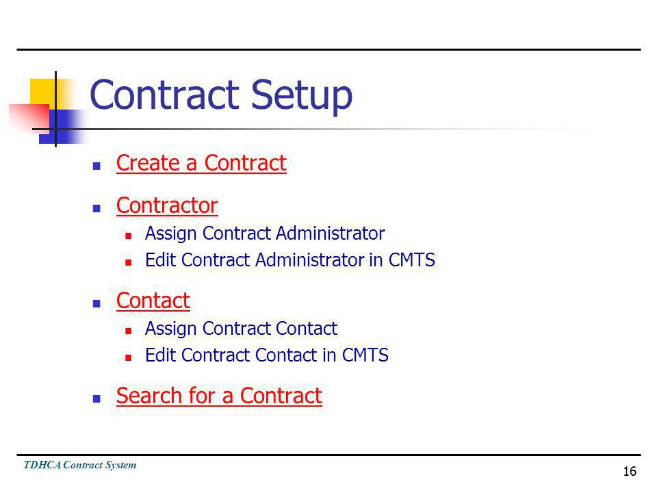 Contract Setup Create a Contract Contractor Contact