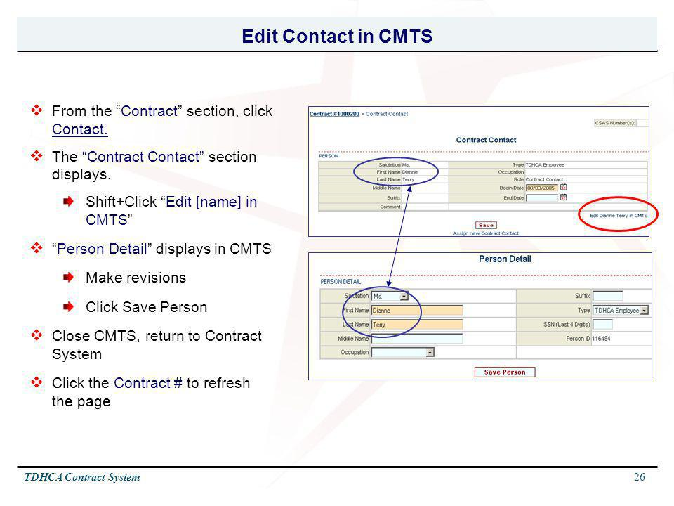 Edit Contact in CMTS From the Contract section, click Contact.