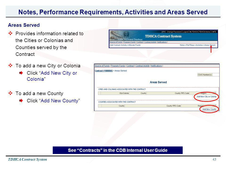 Notes, Performance Requirements, Activities and Areas Served