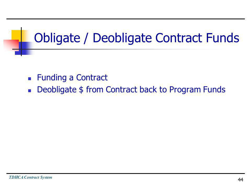 Obligate / Deobligate Contract Funds