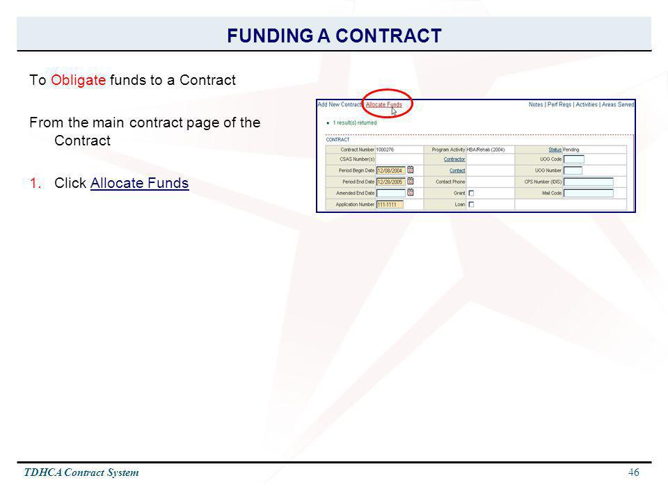 FUNDING A CONTRACT To Obligate funds to a Contract
