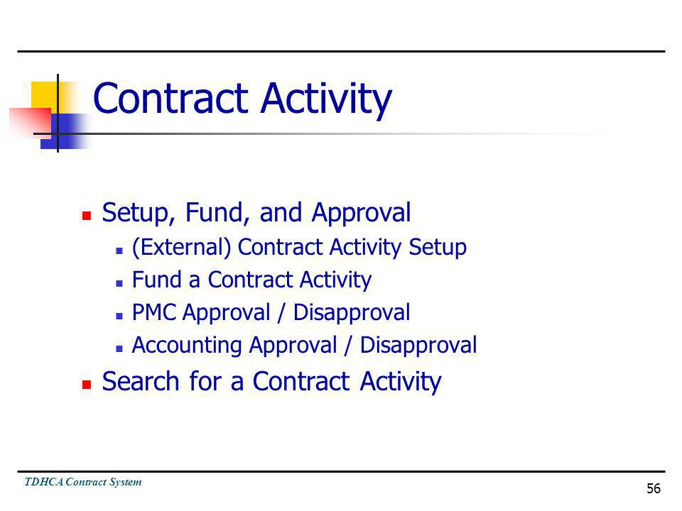 Contract Activity Setup, Fund, and Approval