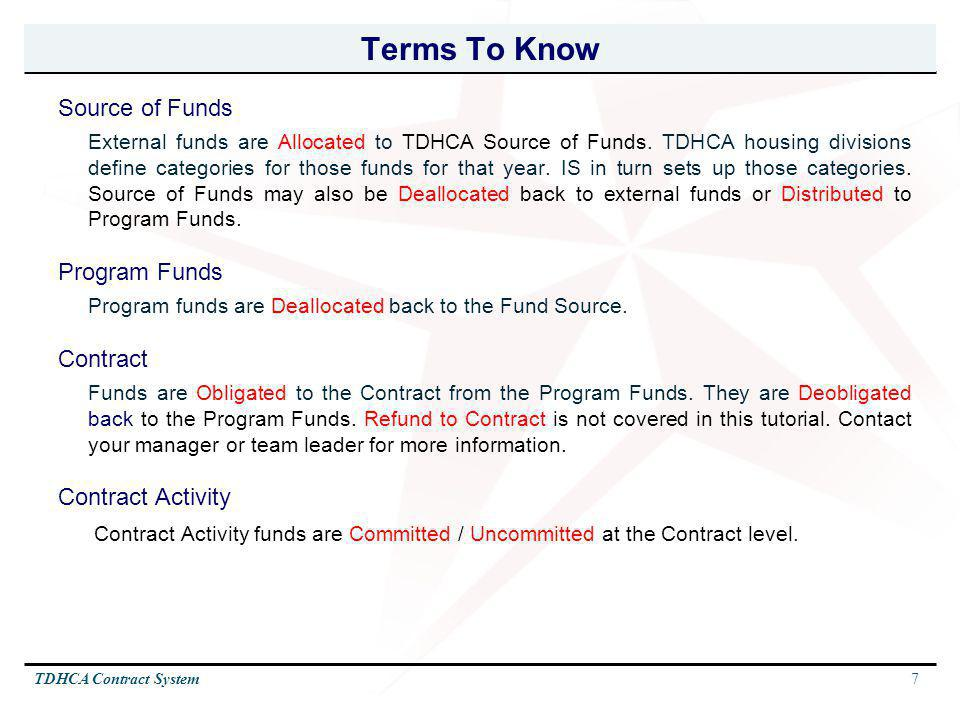 Terms To Know Source of Funds Program Funds Contract Contract Activity