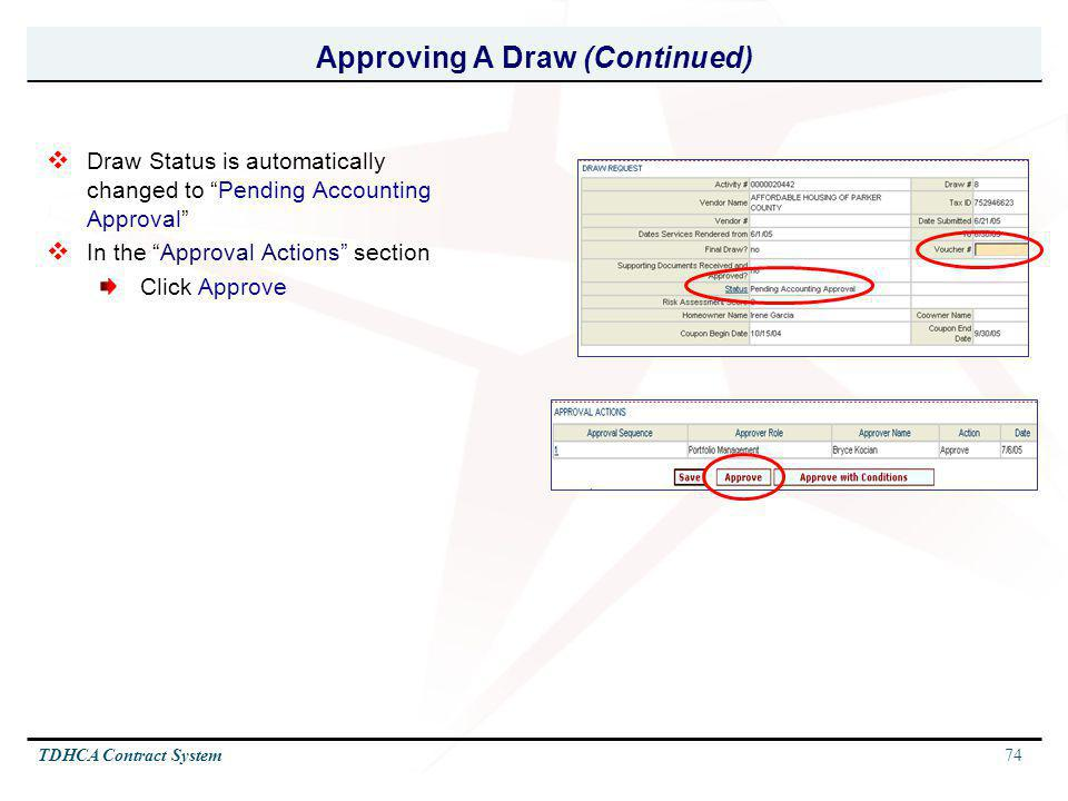 Approving A Draw (Continued)