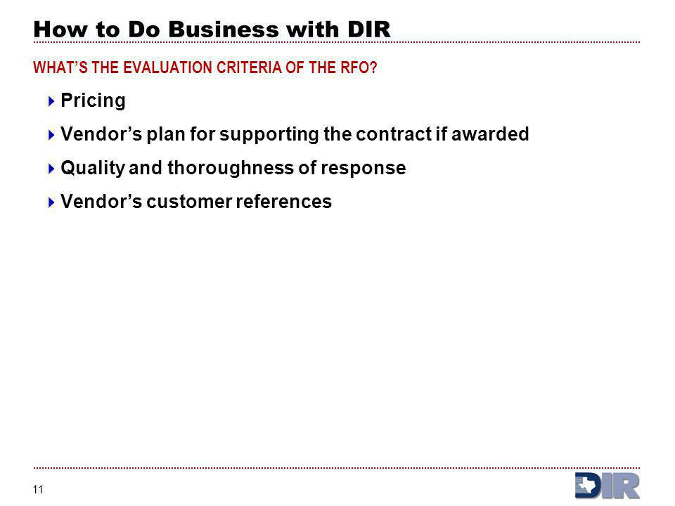 How to Do Business with DIR