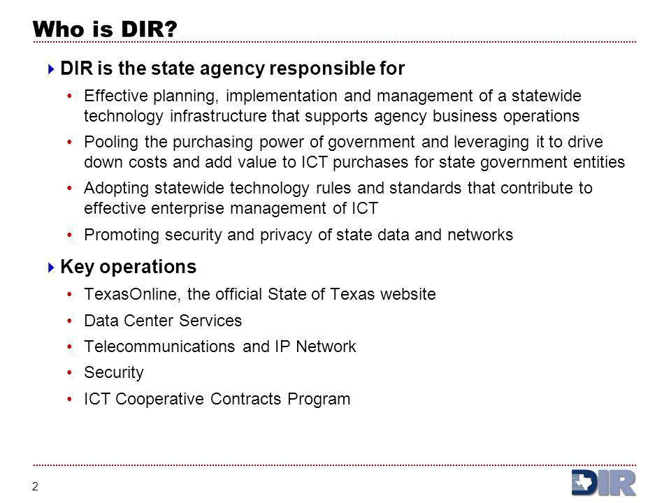 Who is DIR DIR is the state agency responsible for Key operations