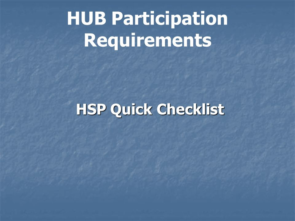 HUB Participation Requirements
