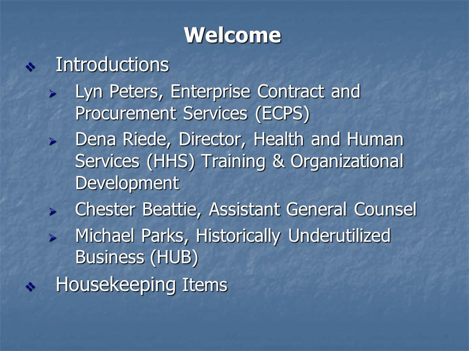 Welcome Introductions Housekeeping Items