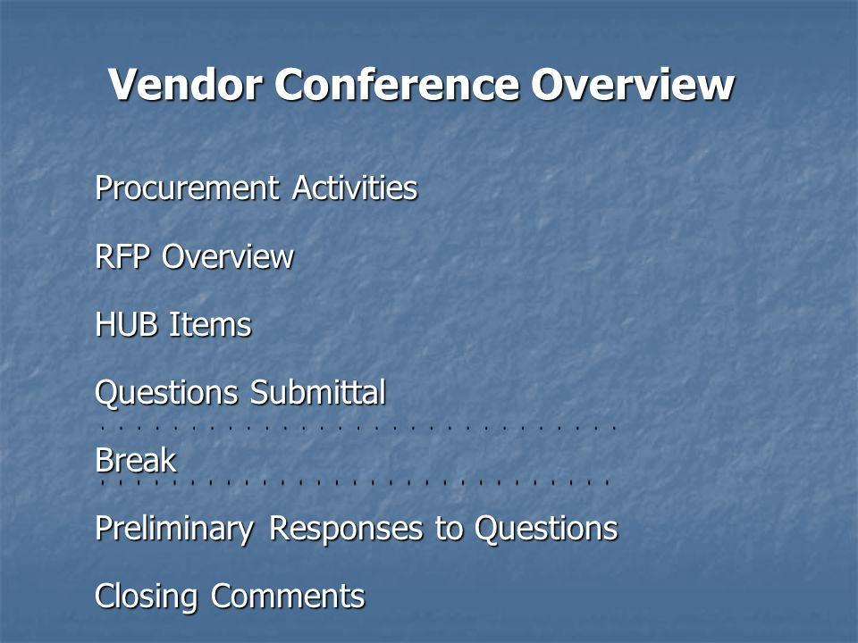 Vendor Conference Overview