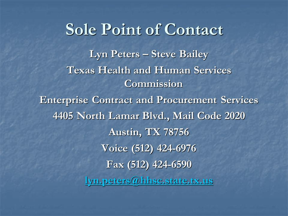 Sole Point of Contact Lyn Peters – Steve Bailey