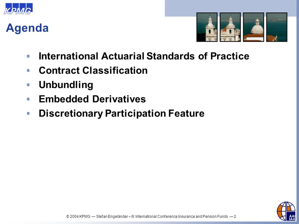 Agenda International Actuarial Standards of Practice