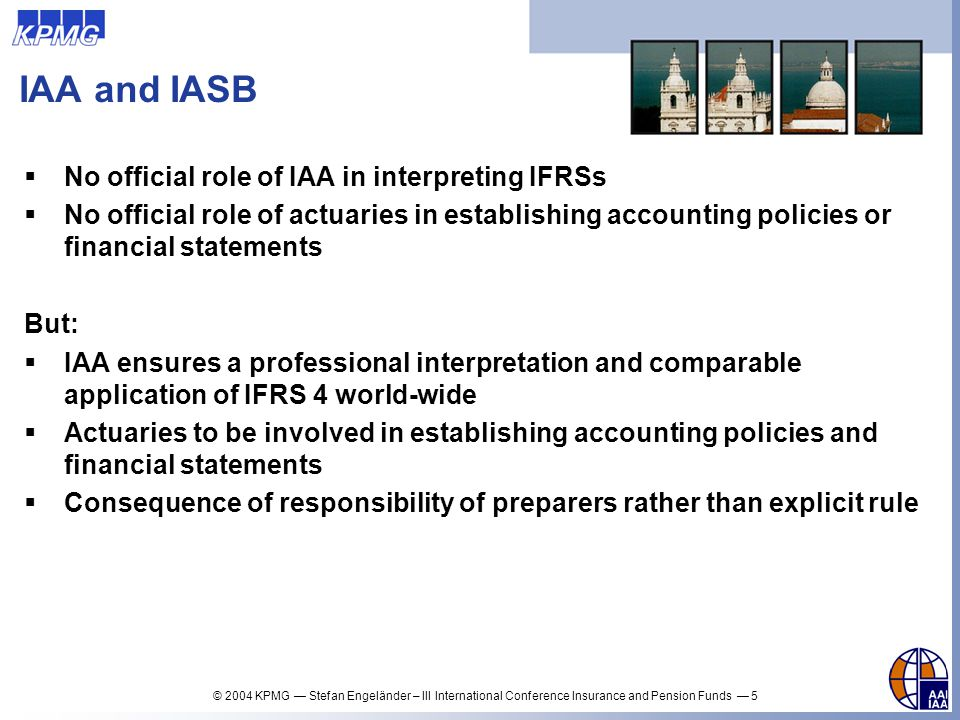 IAA and IASB No official role of IAA in interpreting IFRSs