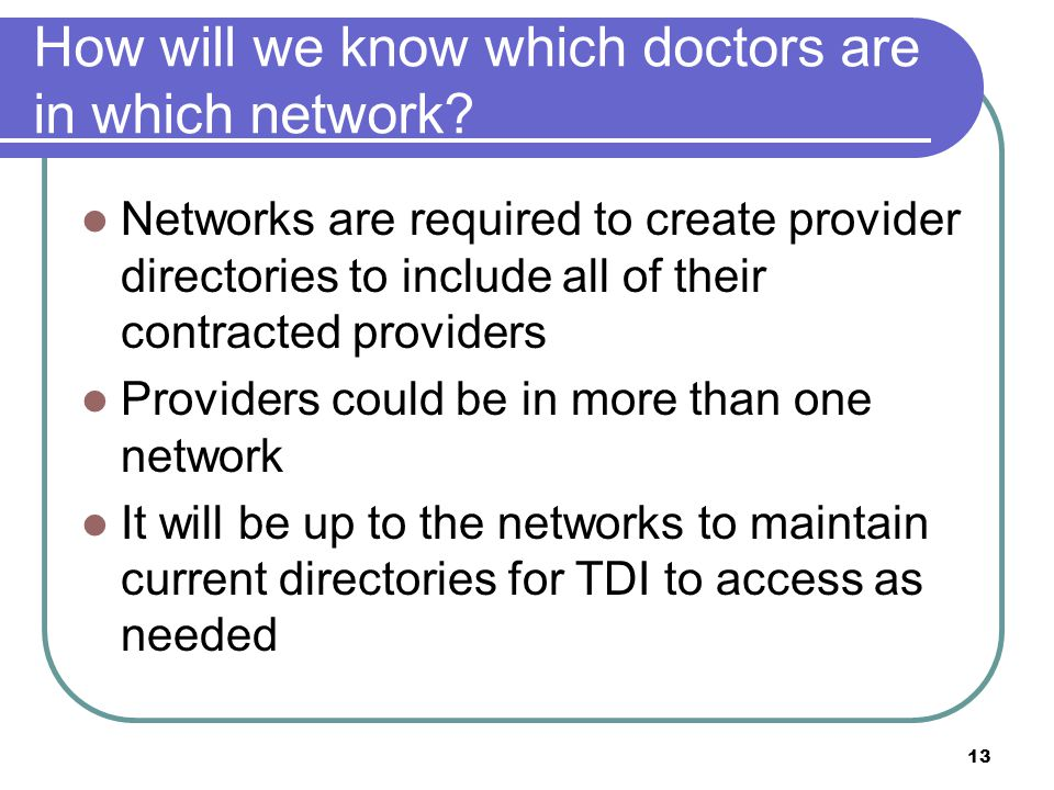 How will we know which doctors are in which network