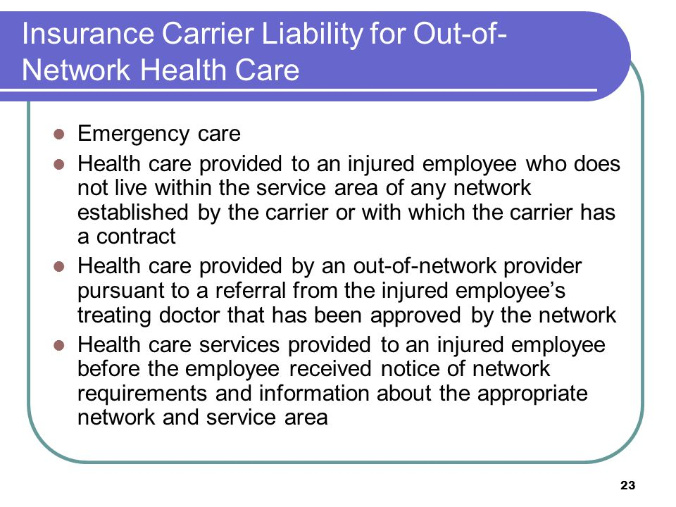 Insurance Carrier Liability for Out-of-Network Health Care