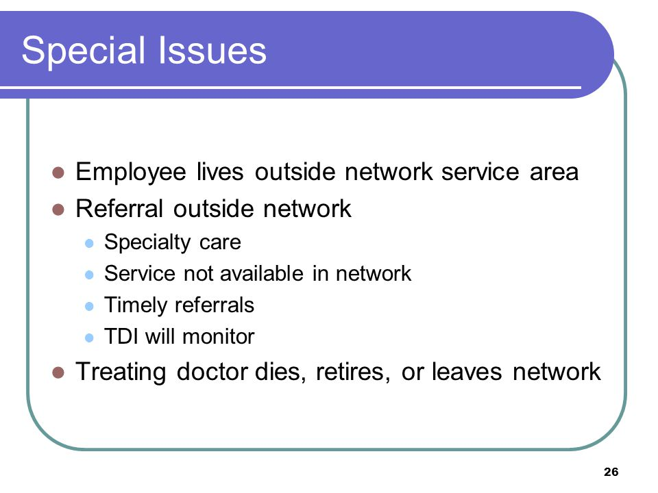 Special Issues Employee lives outside network service area