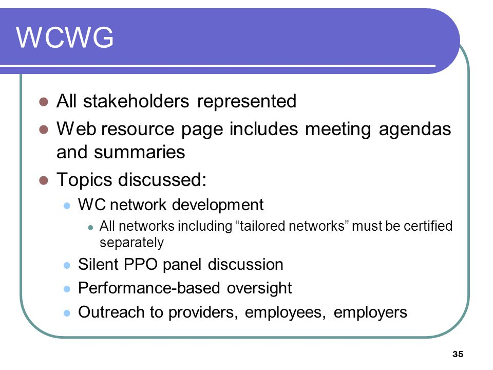 WCWG All stakeholders represented