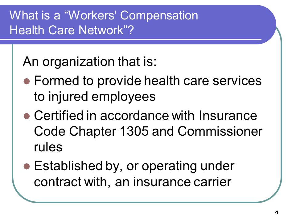 What is a Workers Compensation Health Care Network