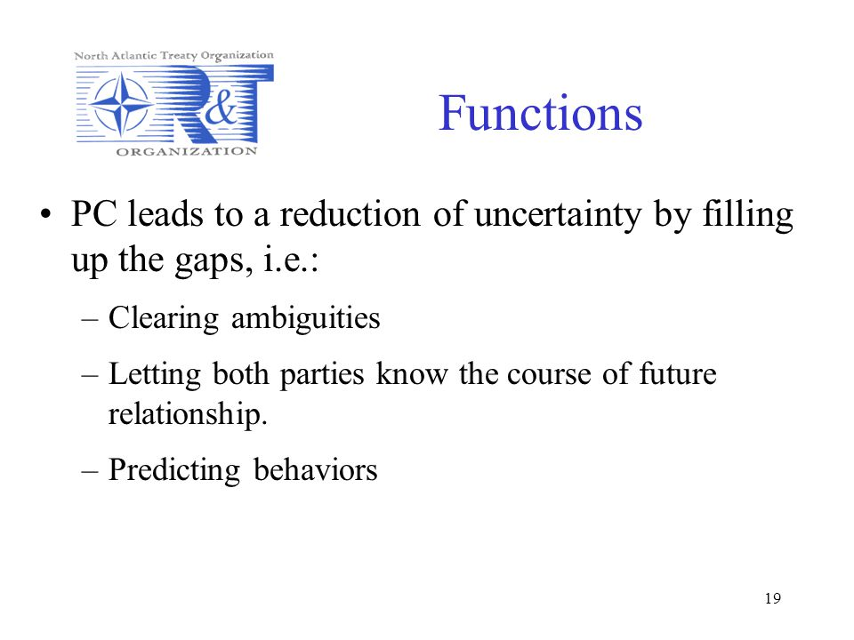 Functions PC leads to a reduction of uncertainty by filling up the gaps, i.e.: Clearing ambiguities.