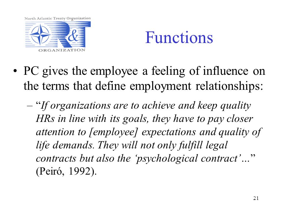 Functions PC gives the employee a feeling of influence on the terms that define employment relationships: