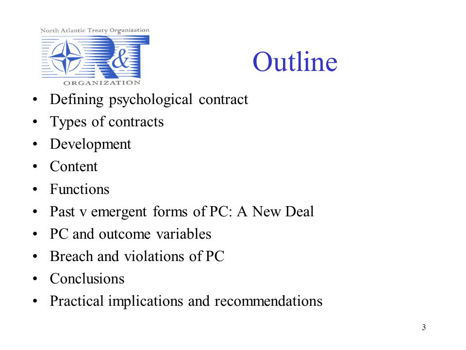 Outline Defining psychological contract Types of contracts Development
