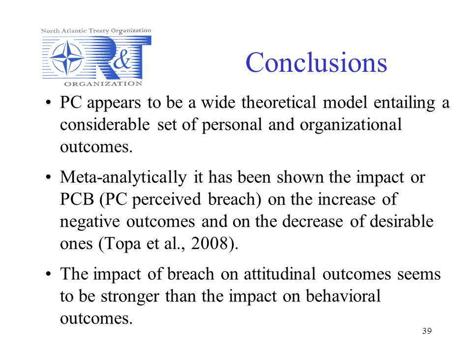 Conclusions PC appears to be a wide theoretical model entailing a considerable set of personal and organizational outcomes.