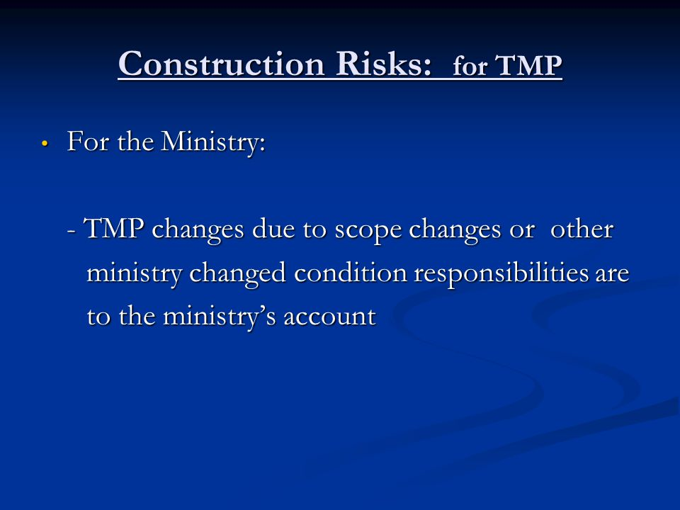 Construction Risks: for TMP