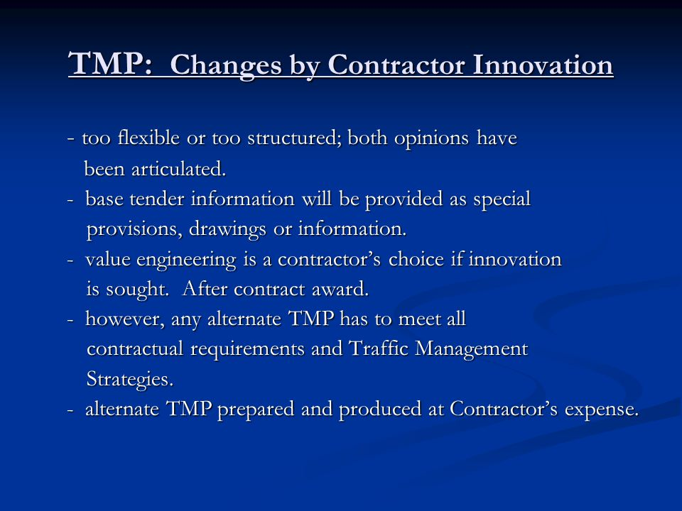 TMP: Changes by Contractor Innovation