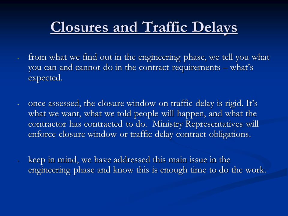 Closures and Traffic Delays
