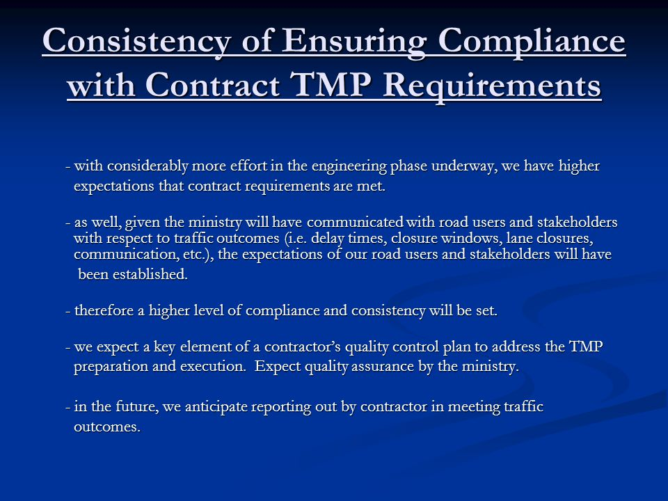Consistency of Ensuring Compliance with Contract TMP Requirements