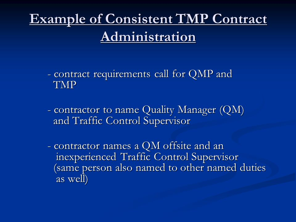 Example of Consistent TMP Contract Administration