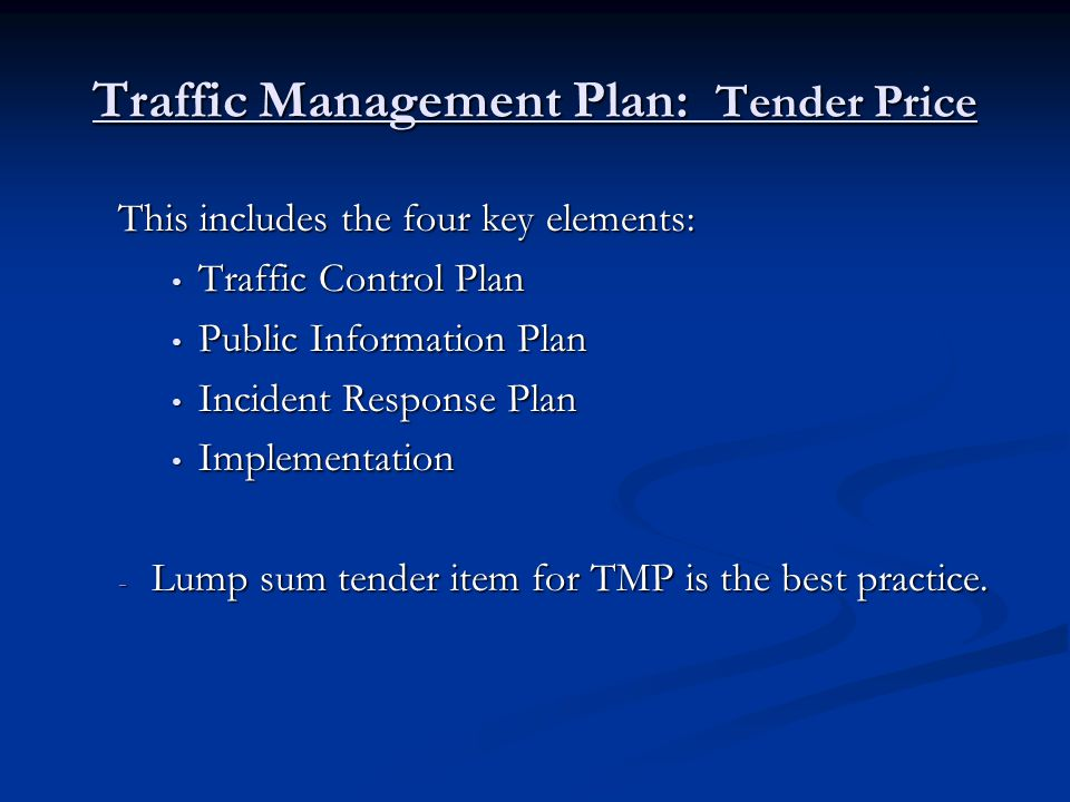 Traffic Management Plan: Tender Price