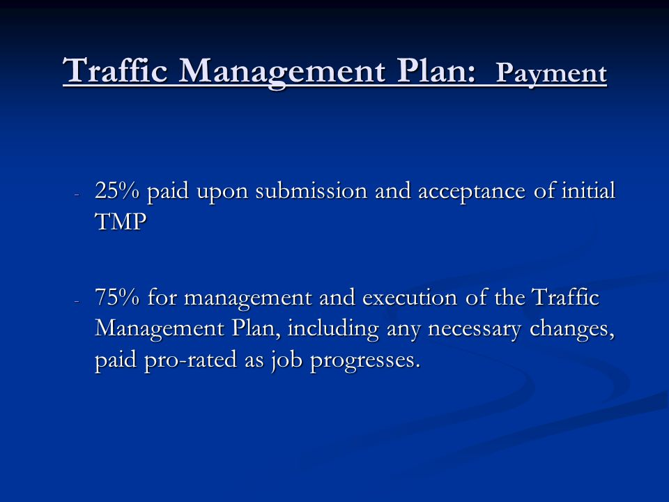 Traffic Management Plan: Payment