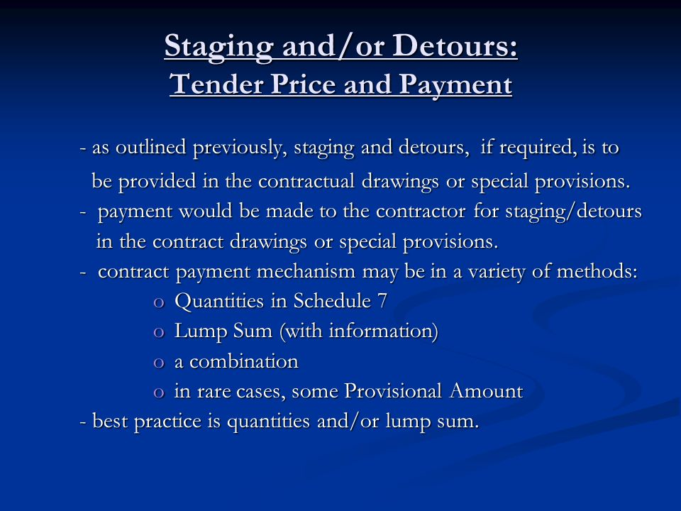 Staging and/or Detours: Tender Price and Payment