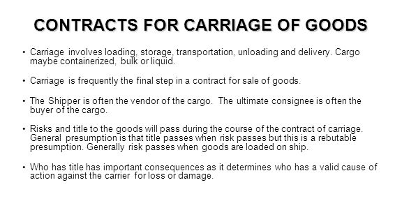 CONTRACTS FOR CARRIAGE OF GOODS