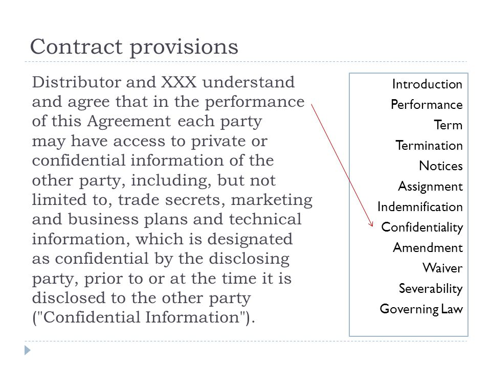 Contract provisions Distributor and XXX understand and agree that in the performance of this Agreement each party.