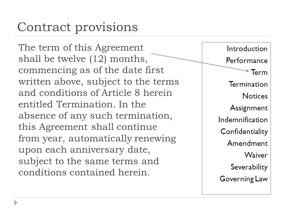 Contract provisions The term of this Agreement