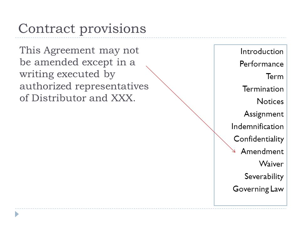Contract provisions This Agreement may not