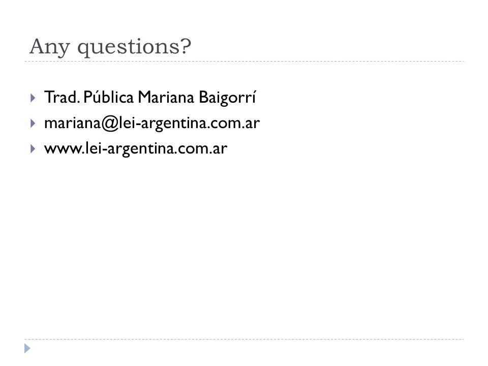 Any questions Trad. Pública Mariana Baigorrí