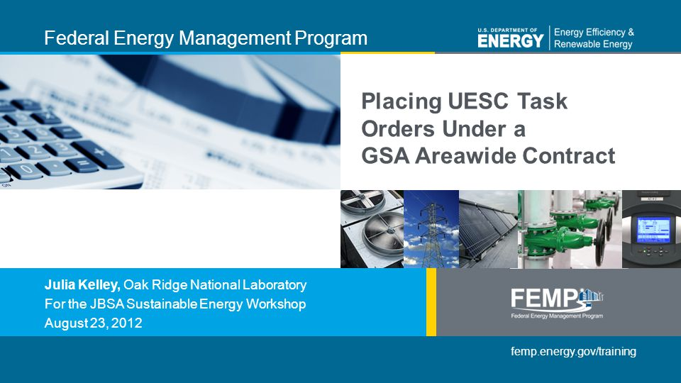 Placing UESC Task Orders Under a GSA Areawide Contract