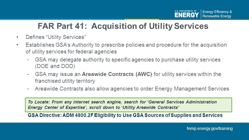 FAR Part 41: Acquisition of Utility Services